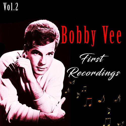 Bobby Vee / First Recordings, Vol. 2 di Bobby Vee