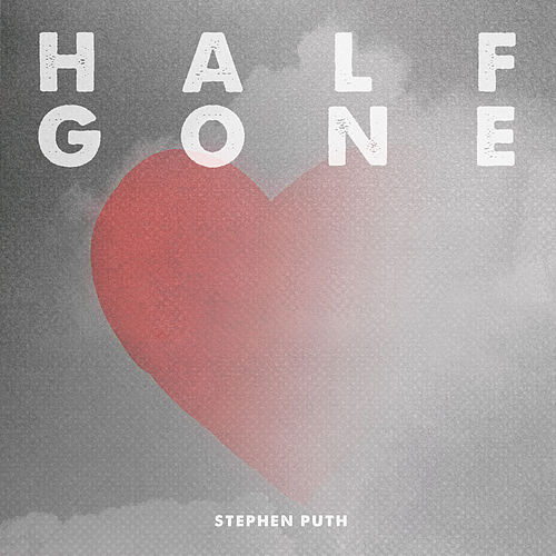 Half Gone by Stephen Puth
