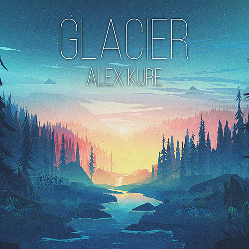 Glacier by Alex Kure