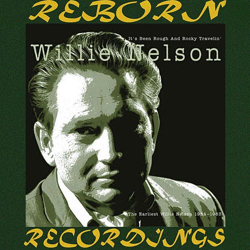 It's Been Rough and Rocky Travelin', Vol.2 (HD Remastered) von Willie Nelson