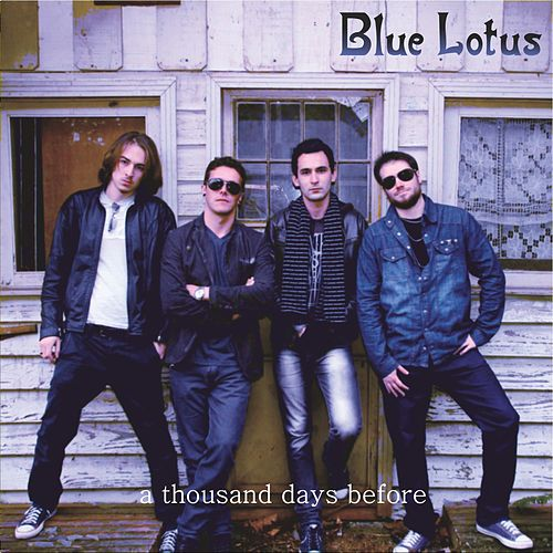A Thousand Days Before by Blue Lotus