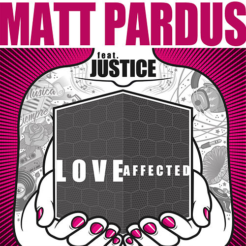 Love Affected de Matt Pardus