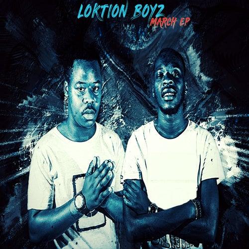 March Ep von Loktion Boyz