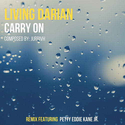 Carry On by Living Darian