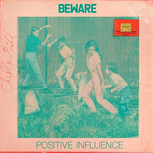Positive Influence by Beware