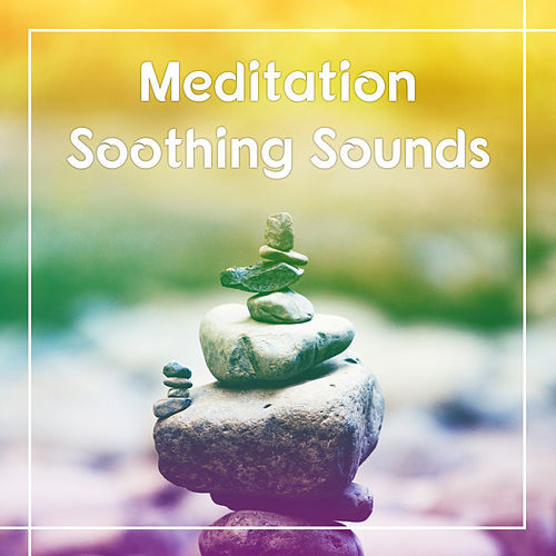 Meditation Soothing Sounds – Nature Sounds to Meditate, Ocean Waves, Relaxing Piano Sounds by Nature Sounds Relaxation: Music for Sleep, Meditation, Massage Therapy, Spa