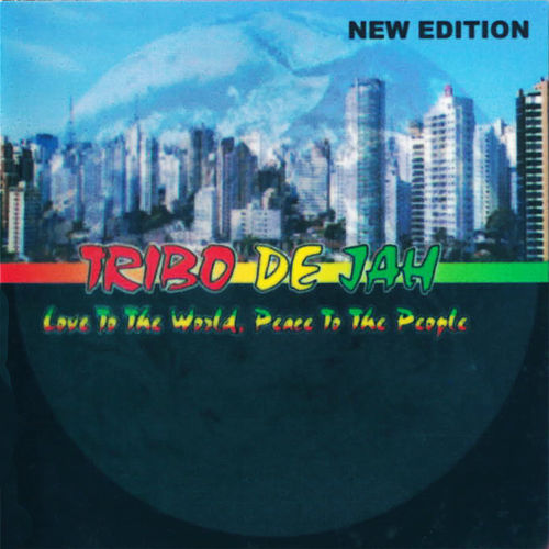 Love To The World, Peace To The People by Tribo de Jah