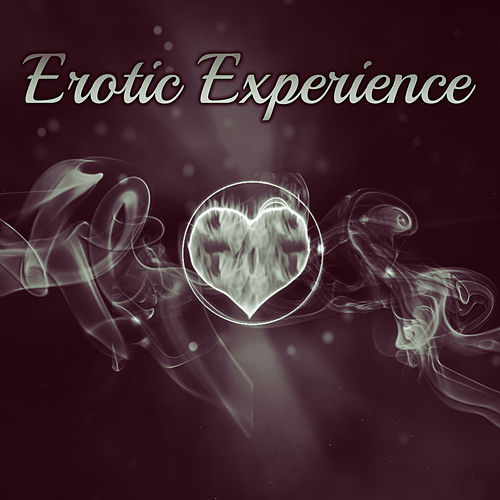 Erotic Experience - Fun in Bed, Erotic Rhythms, Sexy Moments Together, Great Sensation, Desire and Passion de Soft Jazz