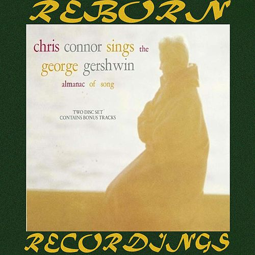 Chris Connor Sings the George Gershwin Almanac of Song (HD Remastered) de Chris Connor