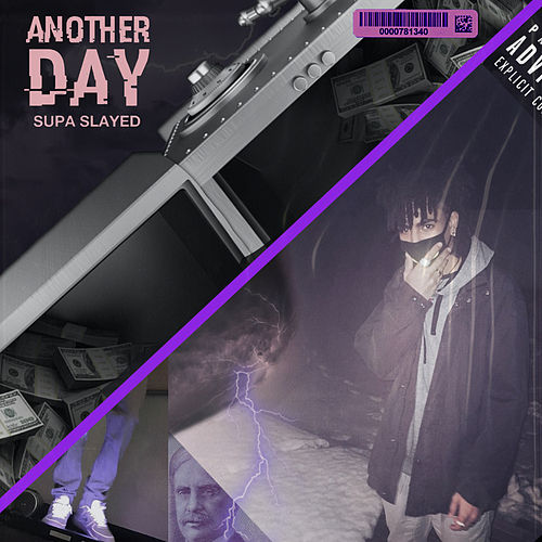 Another Day by Supa Slayed
