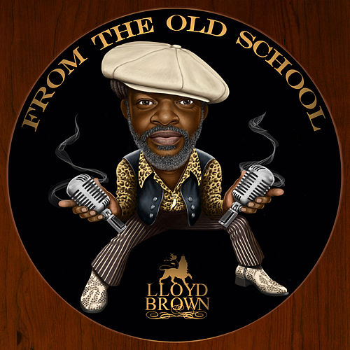 From The Old School von Lloyd Brown