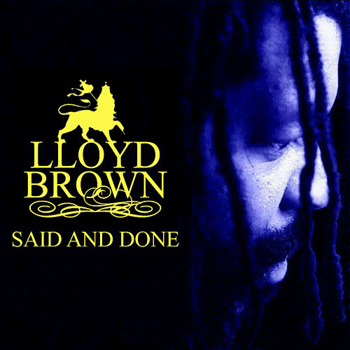 Said And Done von Lloyd Brown