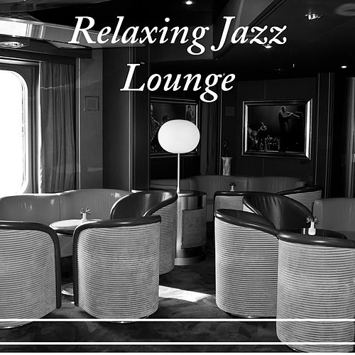 Relaxing Jazz Lounge – Piano Lounge, Calming Instrumentla Sounds, Piano Music by Relaxing Piano Music