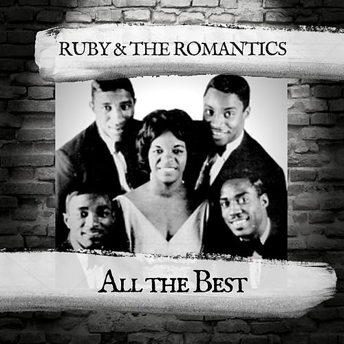All the Best by Ruby And The Romantics
