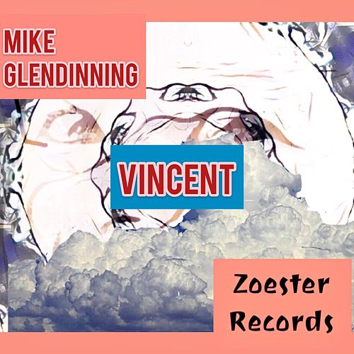 Vincent by Mike Glendinning