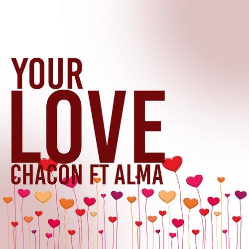 Your Love (feat. Alma) de Chacon