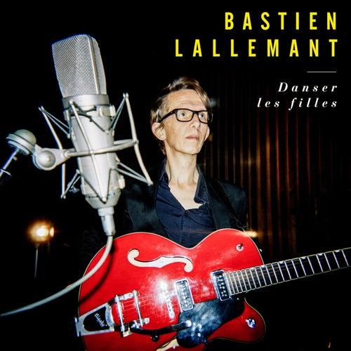 Danser les filles by Bastien Lallemant