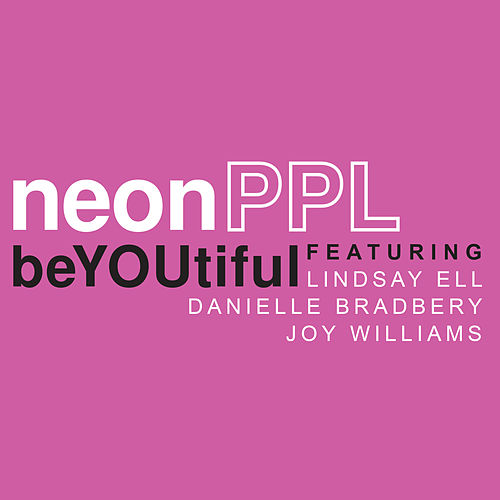 Beyoutiful by neonPPL