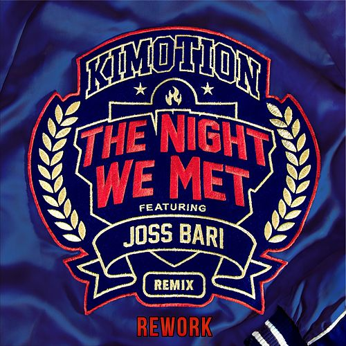 The Night We Met Remix (Rework) de Kimotion
