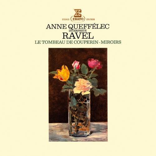 Ravel: Miroirs, Le Tombeau de Couperin by Anne Queffélec