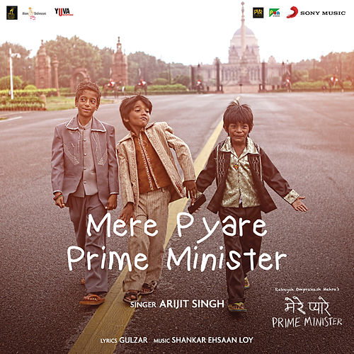Mere Pyare Prime Minister Title Track (From 'Mere Pyare Prime Minister') by Arijit Singh