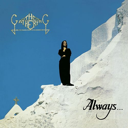 Always... by The Gathering