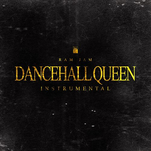 Dancehall Queen (Instrumental) de Ram Jam
