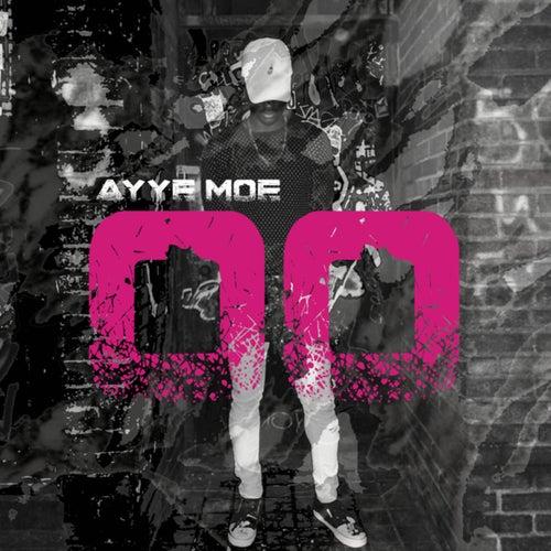O O by Ayye Moe