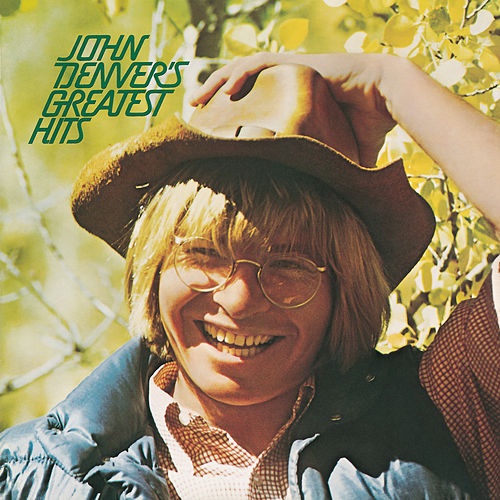 John Denver's Greatest Hits von John Denver