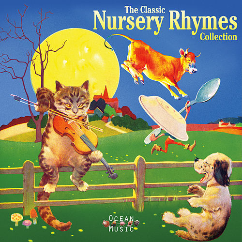 The Classic Nursery Rhymes Collection by Various Artists