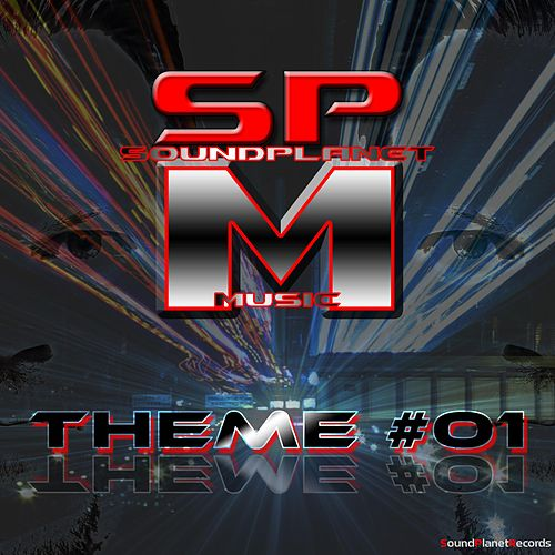 Theme #01 by South Park Mexican
