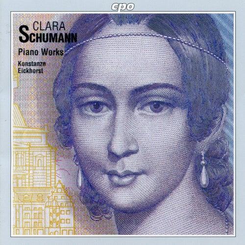 C. Schumann: Piano Works von Konstanze Eickhorst