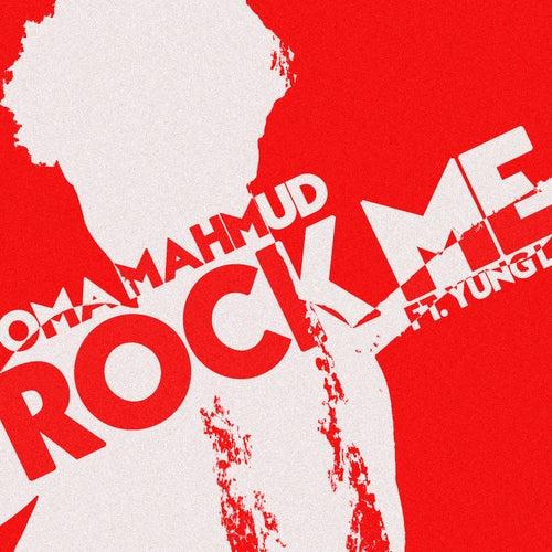 Rock Me von Oma Mahmud