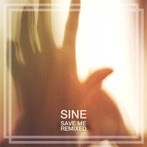 Save Me (Remixed) von Sin e
