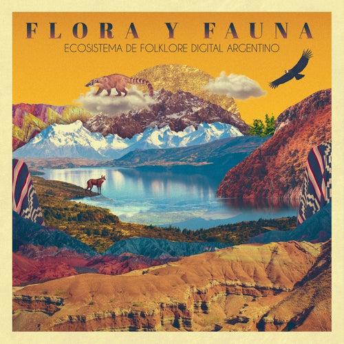 Flora y Fauna: Ecosistema de Folklore Digital Argentino by Various Artists
