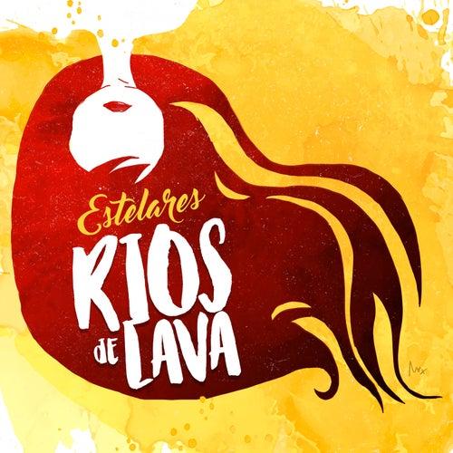 Ríos de Lava - Single de Los Estelares
