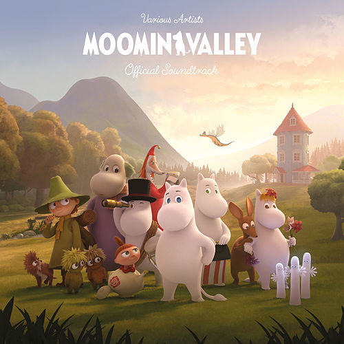 MOOMINVALLEY (Official Soundtrack) by Various Artists