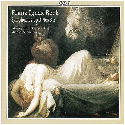Beck: Symphonies, Op. 3 Nos. 3-5 von La Stagione Frankfurt