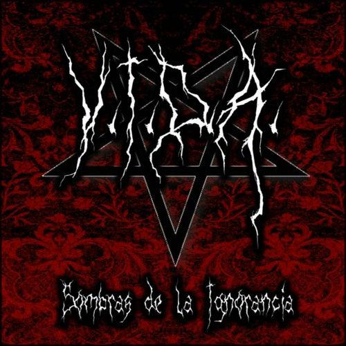 Sombras de la Ignorancia by Vida