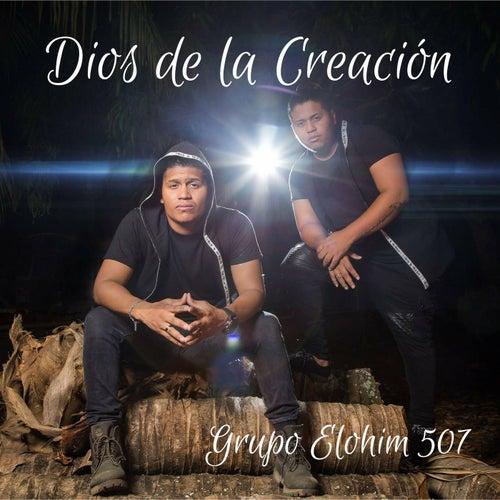 Dios de la Creación by Grupo Elohim 507