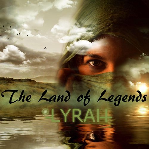 The Land of Legends by Lyrah