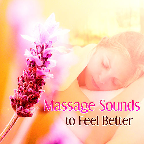 Massage Sounds to Feel Better – Spa Relaxation, Hotel Massage, Sauna Time, Beautiful Moments de Massage Tribe