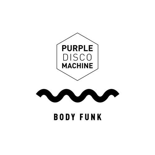 Body Funk (Edit) von Purple Disco Machine