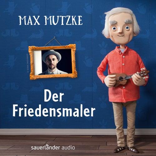 Der Friedensmaler von Max Mutzke