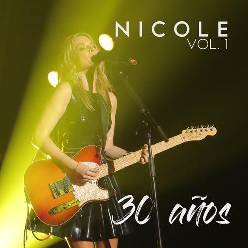 30 Años (Vol.1) (En Vivo) de Nicole
