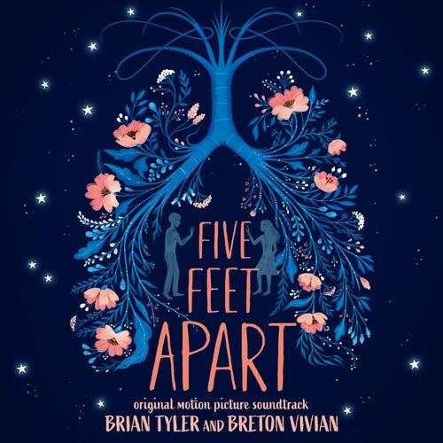 Five Feet Apart (Original Motion Picture Soundtrack) von Brian Tyler