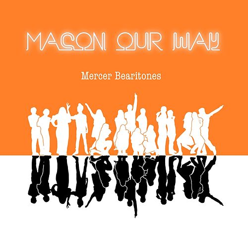 Macon Our Way by Mercer Bearitones