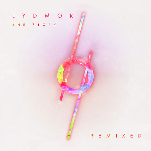 The Story – Remixed von Lydmor