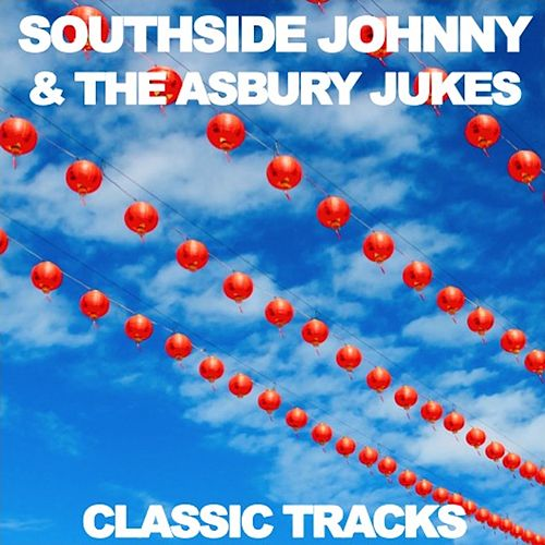 Classic Tracks by Southside Johnny