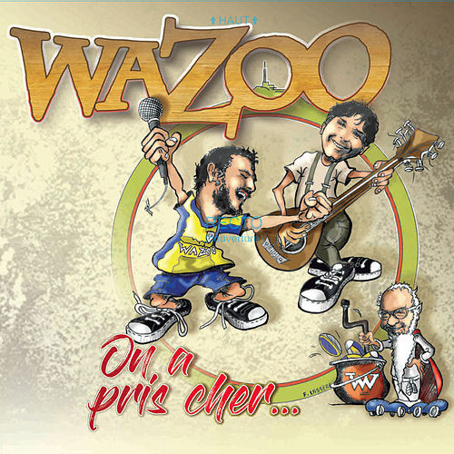 Best Of by Wazoo